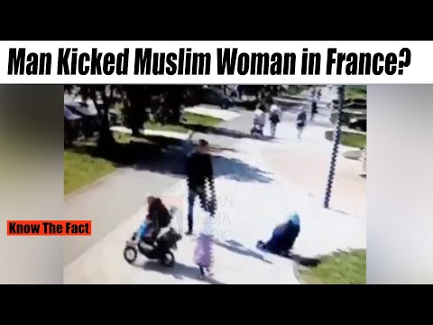 Muslim Woman Attacked In France? Viral Video Fact.