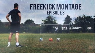 FREEKICK MONTAGE - [Episode 3]