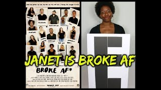 "Broke AF: Episode 5 ""Janet"" (Full)"