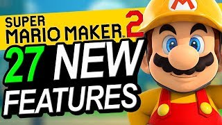 27 NEW Features In Super Mario Maker 2