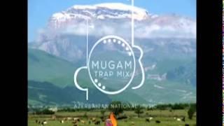 Mugam - Trap Mix Azerbaijan National Music