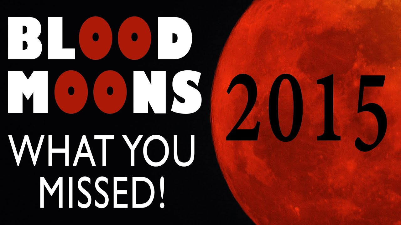 BLOOD MOONS 2015: What You Missed 