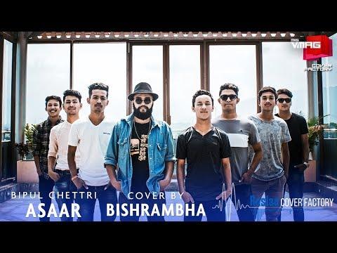 Asaar - BIPUL CHETTRI + DASHAIN TUNE | Bishrambha Cover | RUSLAN COVER FACTORY