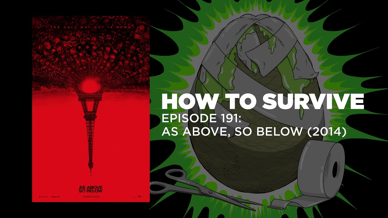 Download How to Survive: As Above, So Below (2014)