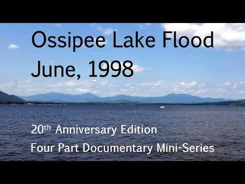 Ossipee Lake Flood 1998 Episode 1