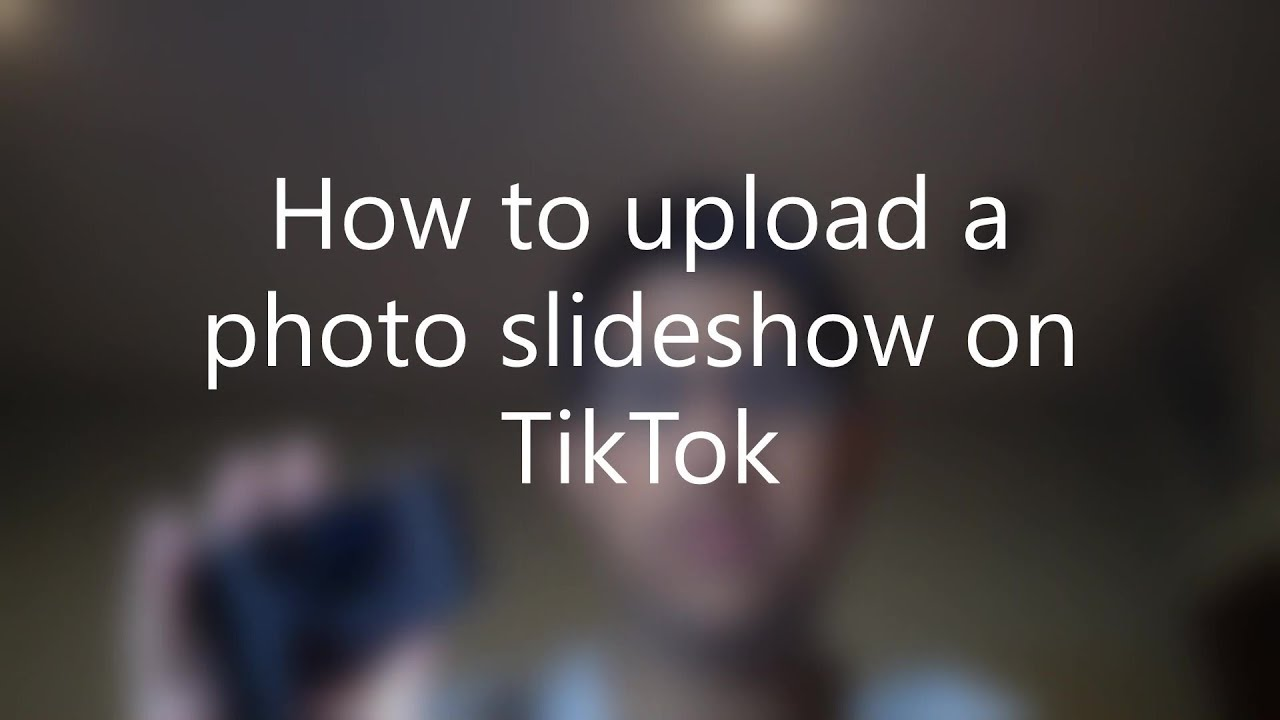 How To Upload A Photo Slideshow To Tiktok 2019 May Not Work Youtube