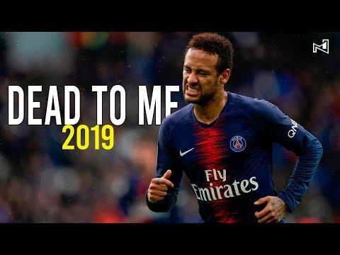 Download Neymar Jr ● Dead To Me ● Skills & Goals ● 2018/2019 HD