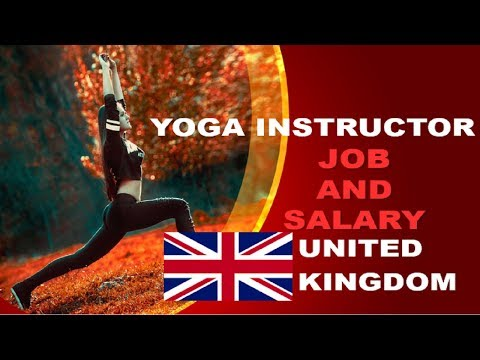 Yoga Instructor Salary In The Uk Jobs And Wages In The United Kingdom Youtube