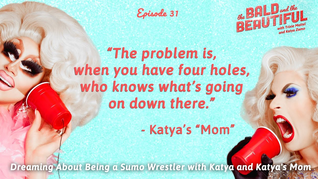 "Dreaming About Being a Sumo Wrestler with Katya & Katya's ""Mom"" 
