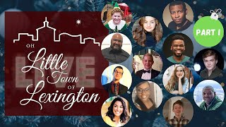 Oh Little Town of Lexington - Holiday Variety Show, Part I