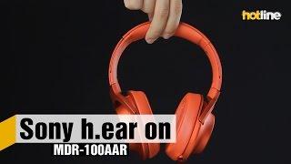 Sony h.ear on MDR-100AAP – обзор полноразмерных наушников