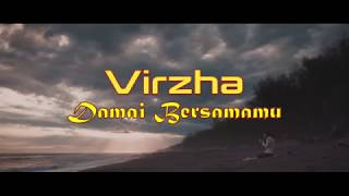 Download Lagu Virzha - Damai Bersamamu Lirik mp3