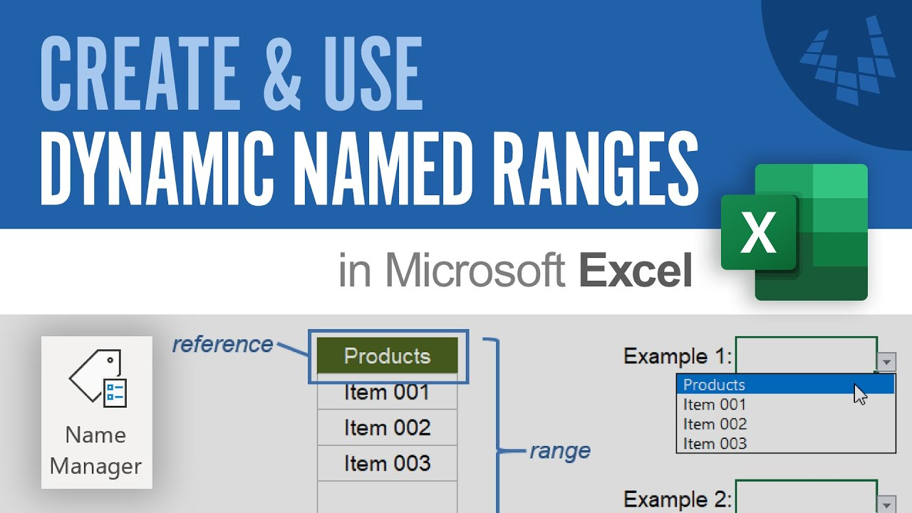 Dynamic Named Ranges in Excel