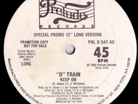 D-Train - Keep On (dub)
