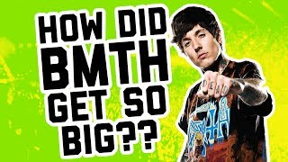 BRING ME THE HORIZON: How did they get so big??