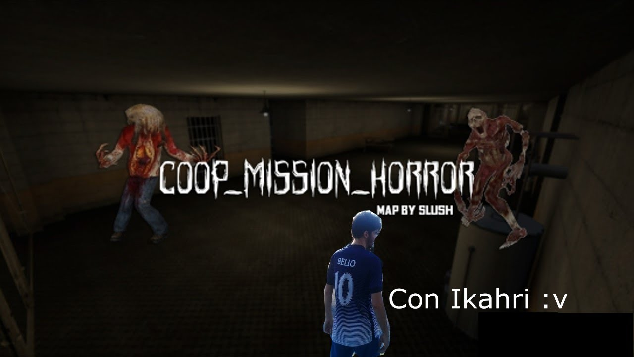 Download Coop mission Horror con Ikahri Cs:Go [Coop mission Horror map]