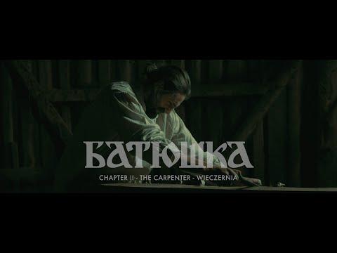 Chapter II: The Carpenter - Wieczernia