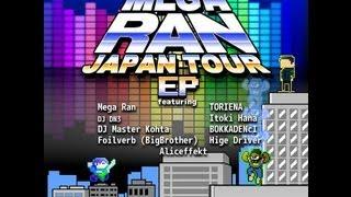 Mega Ran - Mega Ran Japan Tour EP