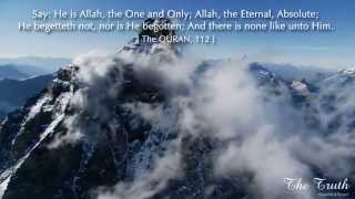 He Is Allah, The One And Only