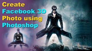 How to Create 3D facebook photos in Photoshop | Hrithik Roshan in Krish | 3D Film poster Designing