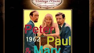 Peter, Paul & Mary -- This Train