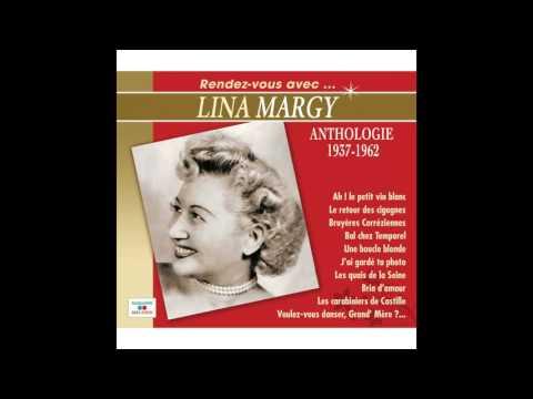 Lina Margy - Les quais de la Seine / Voulez-vous danser Grand' Mère ? / Mon grand / Jolie comme un c
