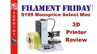 3D Printing Filament Friday #70 - $199 Monoprice Select Mini Review(Chuck reviews the $199 Monoprice fully assembled Select Mini 3D printer on this weeks Filament Friday. This printer has a heated 120mm cube build area., 2016-06-10T13:30:01.000Z)