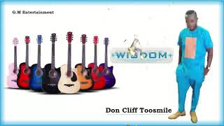 Wisdom - by Don Cliff Toosmile