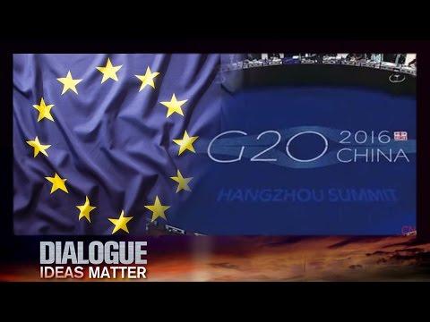 Dialogue— G20 and the EU 09/01/2016 | CCTV