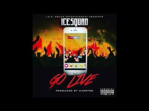 """ICESQUAD """"GO LIVE"""""""