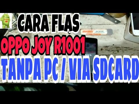 cara-flas-oppo-joy-r1001-tanpa-pc