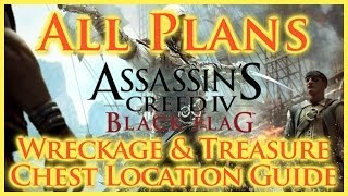 Assassins Creed Iv Black Flag | All Plan Locations | Wreckages & Treasure Chests | Elite Plans | Hd