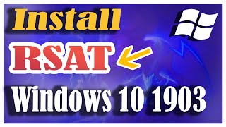 How to install Active directory on windows 10 1903 | How to install RSAT in Windows 10 1903
