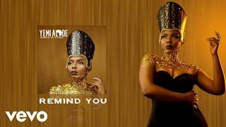Gambar cover Yemi Alade - Remind You [Audio]