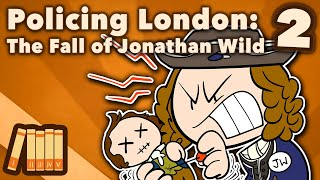 policing-london-the-fall-of-jonathan-wild-extra-history-2