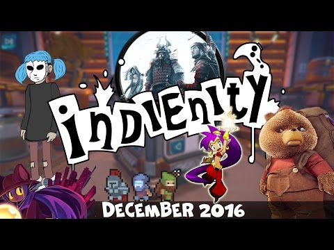 Indienity #24: Top 10 - Лучшие Инди игры декабря / Best Indie Games of December (2016)