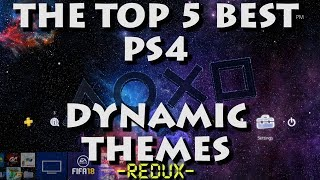 The Top 5 Best Ps4 Dynamic Themes: Redux