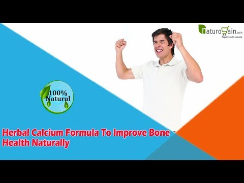 Herbal Calcium Formula To Improve Bone Health Naturally