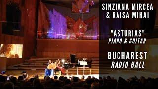 """""""Asturias"""" by Albeniz for piano & guitar - Sinziana Mircea & Raisa Mihai"""