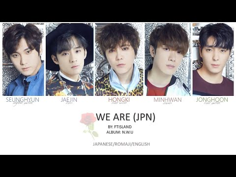 FTISLAND - 'WE ARE' Jpn/Rom/Eng (Colour Coded)