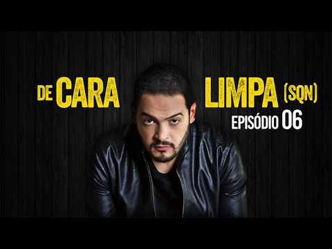 Matheus Ceará - De Cara Limpa (Episódio 6)