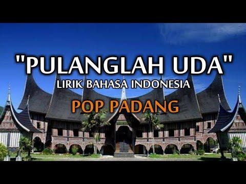 "Download Lagu Minang lirik Bahasa Indonesia ""PULANGLAH UDA"""