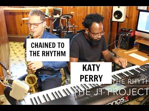 🎷👍 Katy Perry - Chained To The Rhythm (Instrumental Version/Jazz Version) 🎷👍