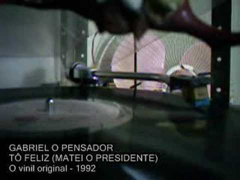 GABRIEL O PENSADOR - Tô Feliz (Matei o Presidente)