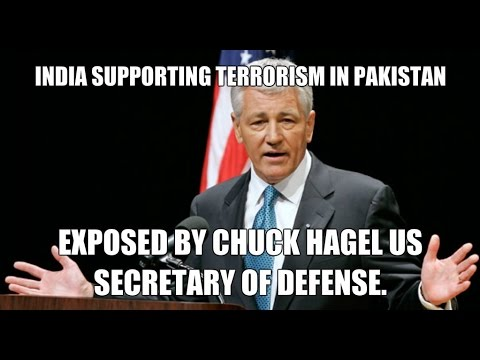 India supporting terrorism in Pakistan Chuck Hagel US secretary of defense