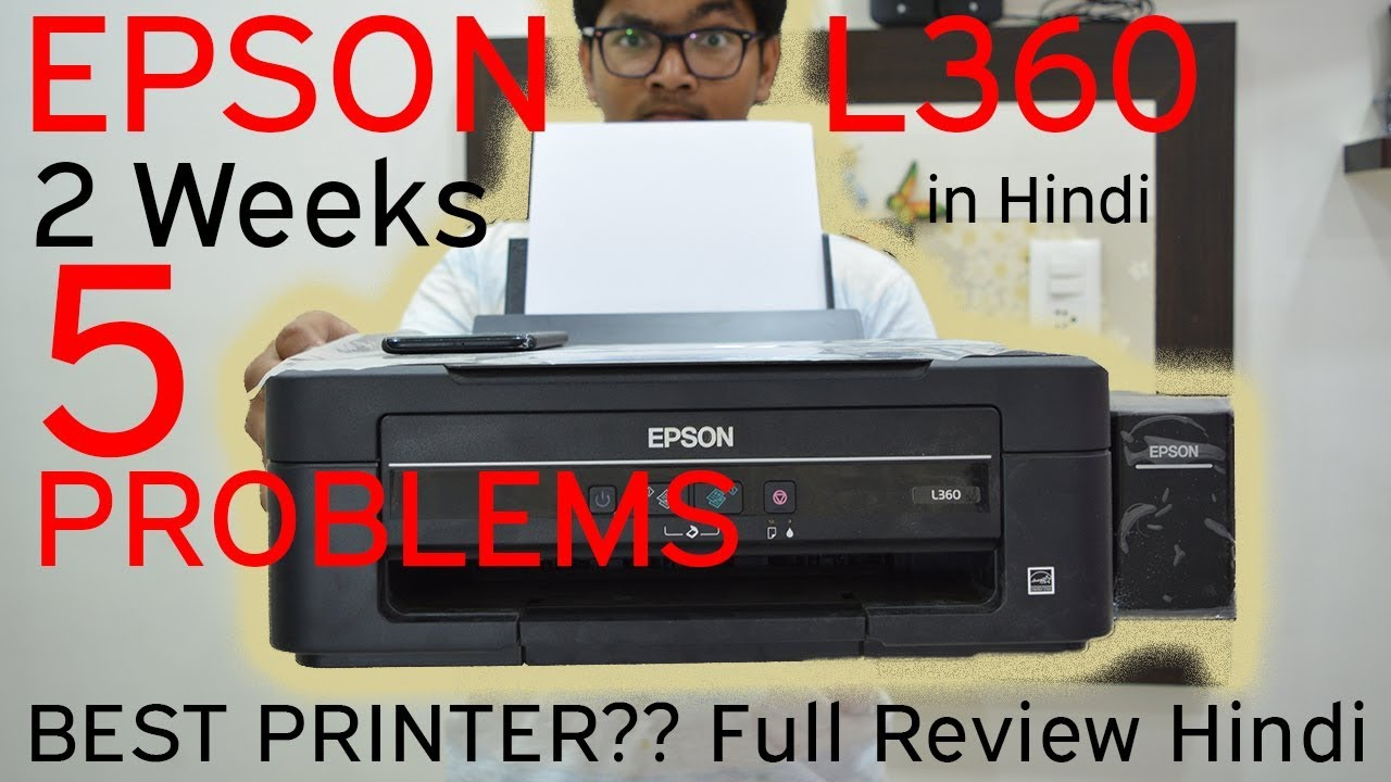 Epson L360 Ink Tank | Full Review in Hindi | 5 Reasons Not to BUY Epson  L360 | Best Printer EVER?