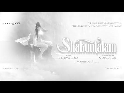 Shaakuntalam | Motion Poster | Gunasekhar | Manisharma | Gunaa Teamworks