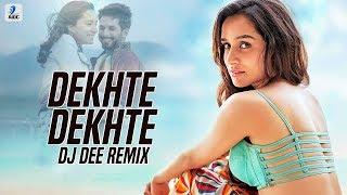 Dekhte Dekhte (Remix) - DJ Dee | Atif Aslam | Shahid Kapoor | Shraddha Kapoor | Nusrat Saab Resimi