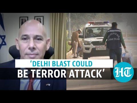 Delhi Blast: Israel Envoy To India Suspects Terror Attack Targeting Embassy