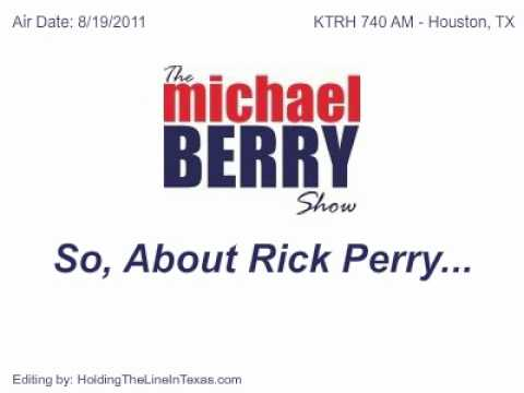 Epic Michael Berry Rant: About Rick Perry...